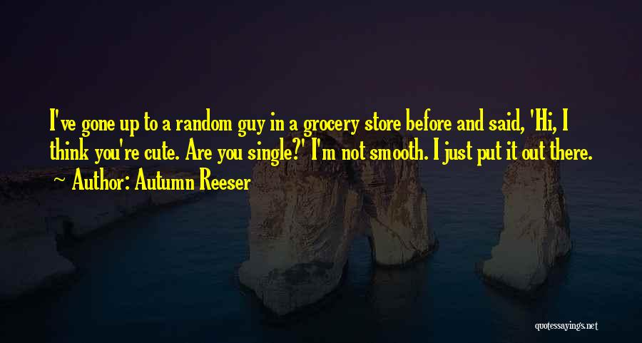 Grocery Quotes By Autumn Reeser