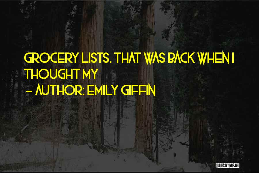Grocery Quotes By Emily Giffin