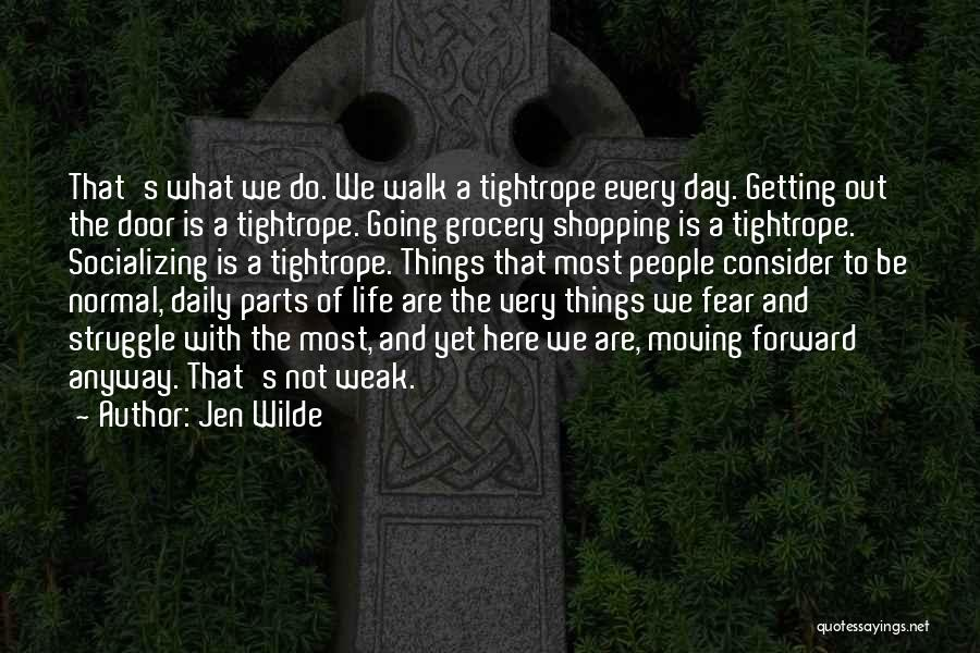 Grocery Quotes By Jen Wilde