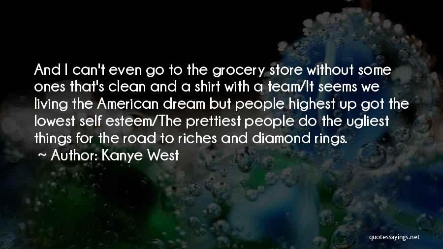 Grocery Quotes By Kanye West