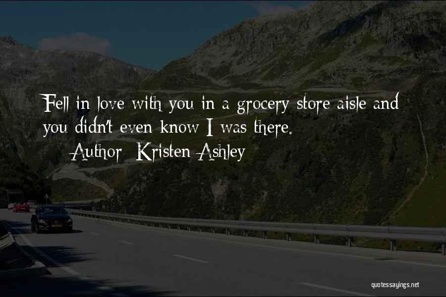 Grocery Quotes By Kristen Ashley