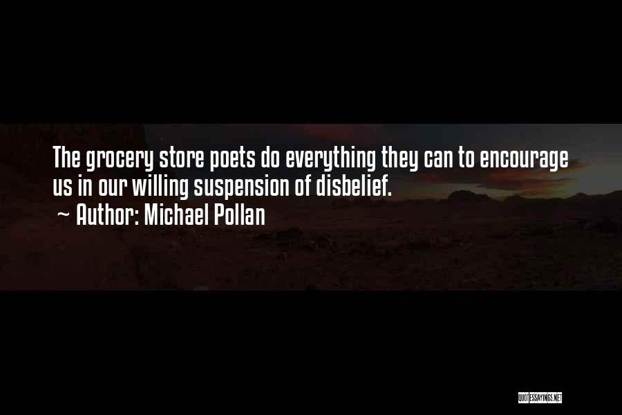 Grocery Quotes By Michael Pollan