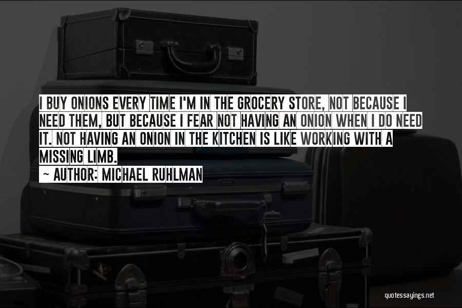 Grocery Quotes By Michael Ruhlman