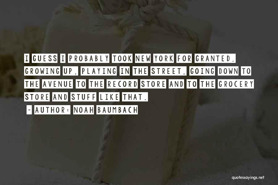 Grocery Quotes By Noah Baumbach