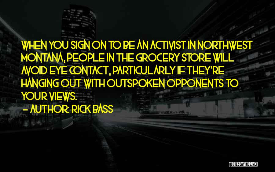 Grocery Quotes By Rick Bass