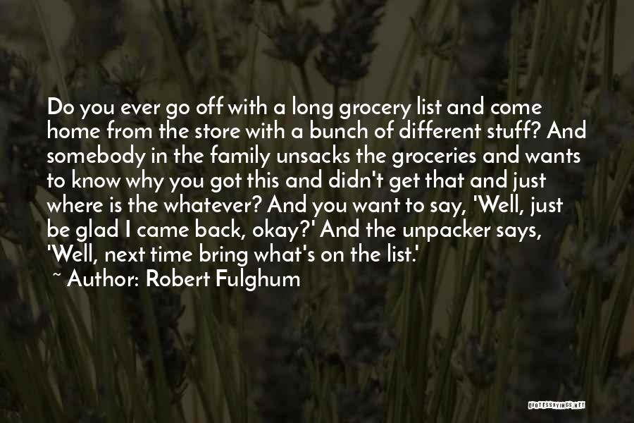 Grocery Quotes By Robert Fulghum