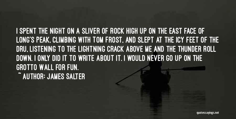 Grotto Quotes By James Salter