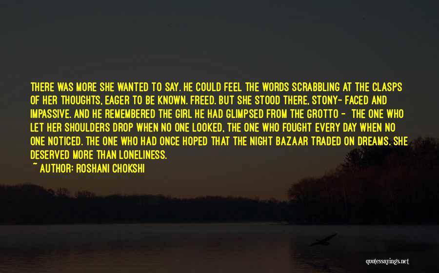 Grotto Quotes By Roshani Chokshi