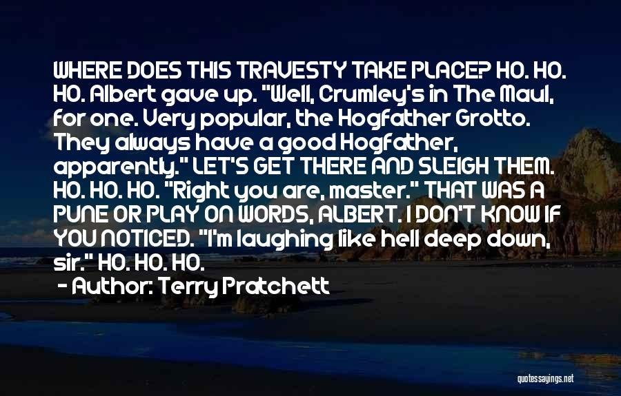 Grotto Quotes By Terry Pratchett