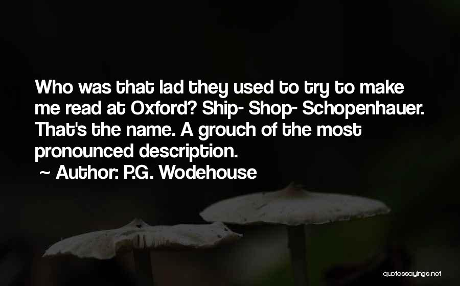 Grouch Quotes By P.G. Wodehouse