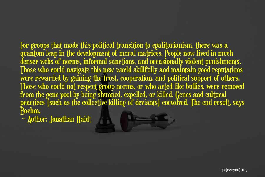 Group Norms Quotes By Jonathan Haidt
