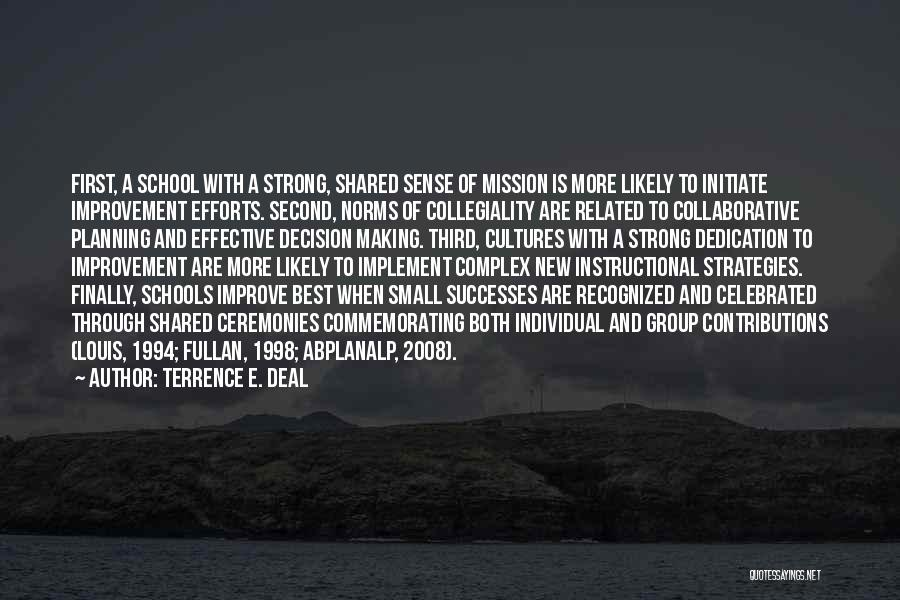 Group Norms Quotes By Terrence E. Deal