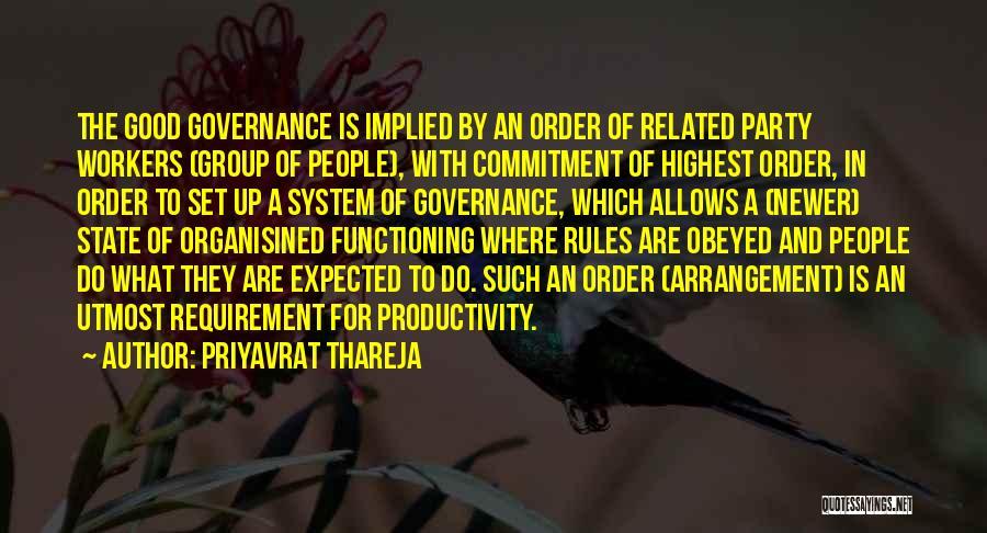 Group Productivity Quotes By Priyavrat Thareja