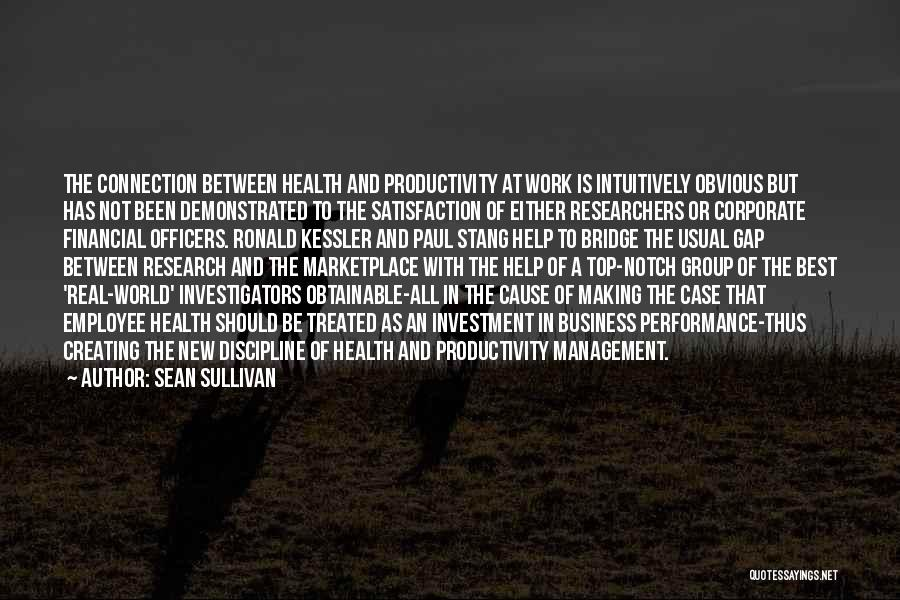 Group Productivity Quotes By Sean Sullivan