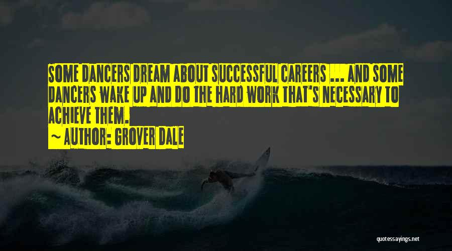 Grover Dale Quotes 2043995