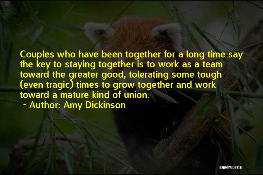 Grow Up Tough Quotes By Amy Dickinson