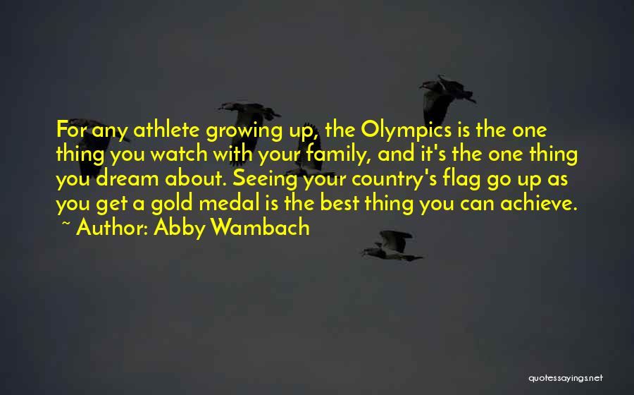 Growing As A Family Quotes By Abby Wambach