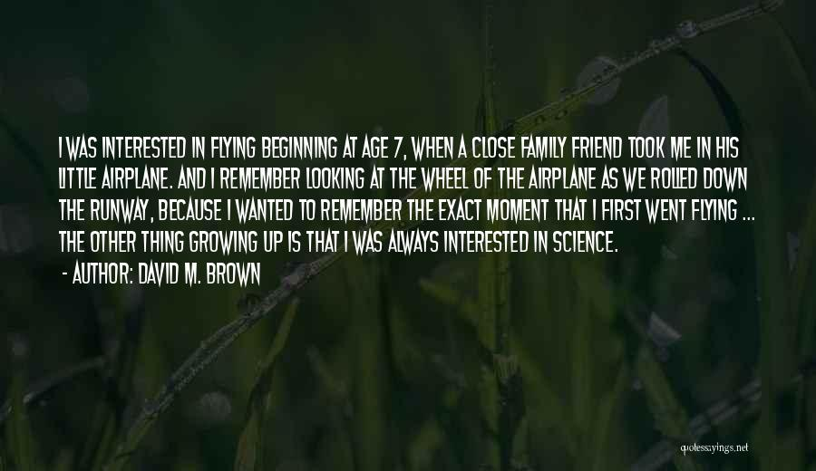 Growing As A Family Quotes By David M. Brown