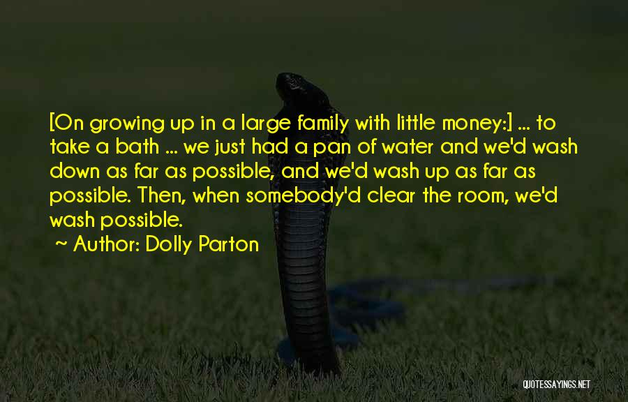 Growing As A Family Quotes By Dolly Parton