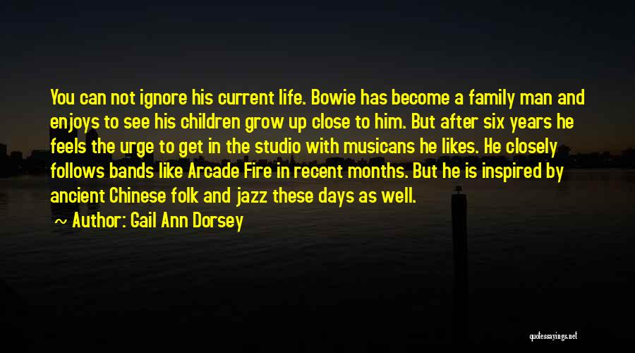 Growing As A Family Quotes By Gail Ann Dorsey