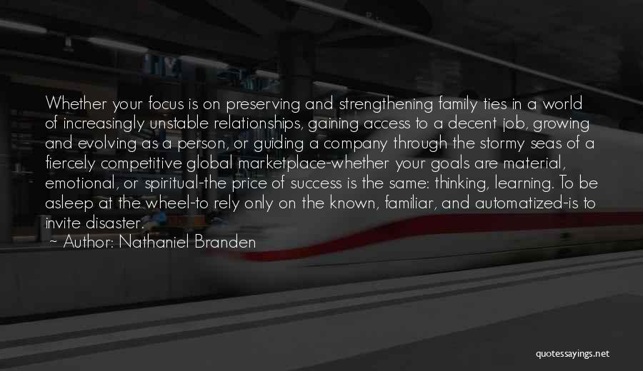 Growing As A Family Quotes By Nathaniel Branden