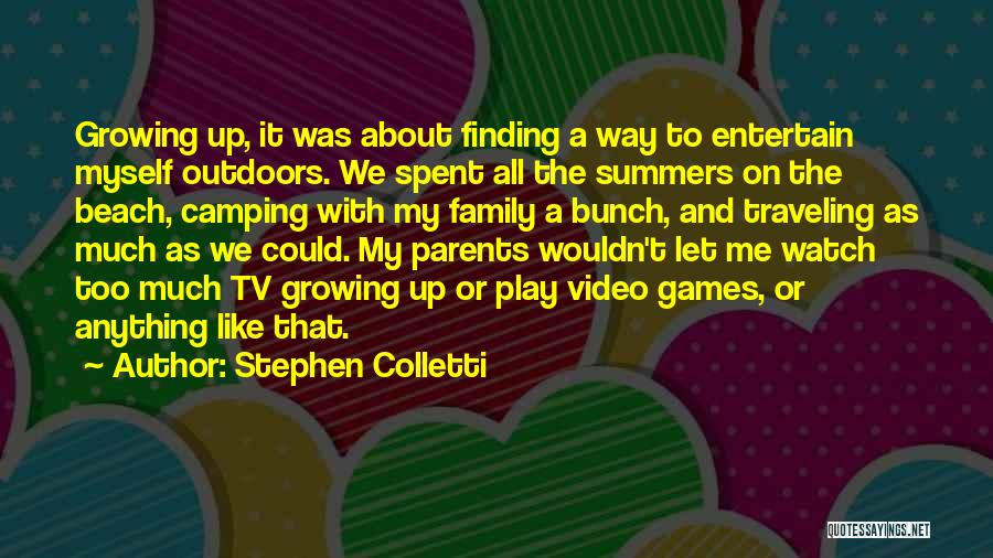 Growing As A Family Quotes By Stephen Colletti