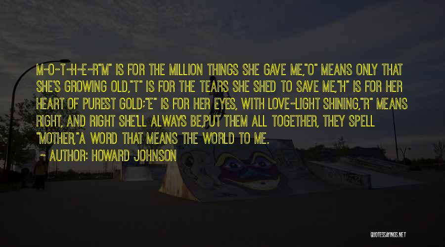 Growing Old Together In Love Quotes By Howard Johnson