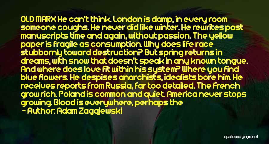 Growing Old With Someone Quotes By Adam Zagajewski