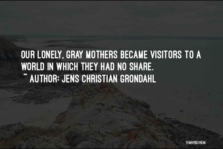 Growing Old With Someone Quotes By Jens Christian Grondahl