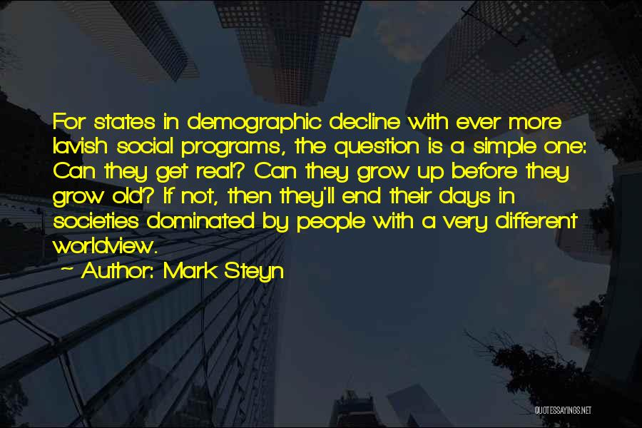 Growing Old With Someone Quotes By Mark Steyn