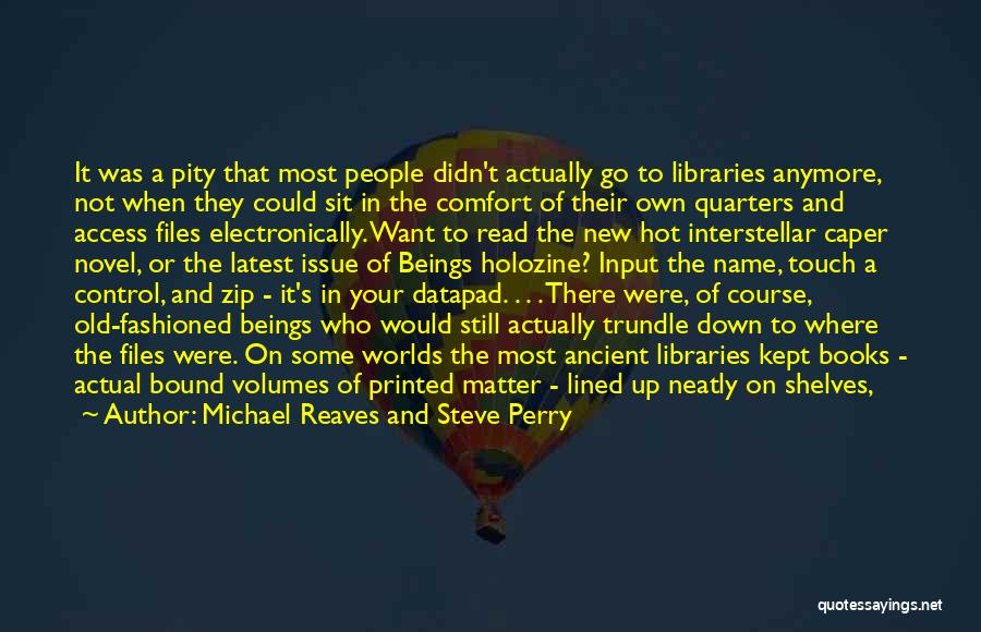 Growing Old With Someone Quotes By Michael Reaves And Steve Perry