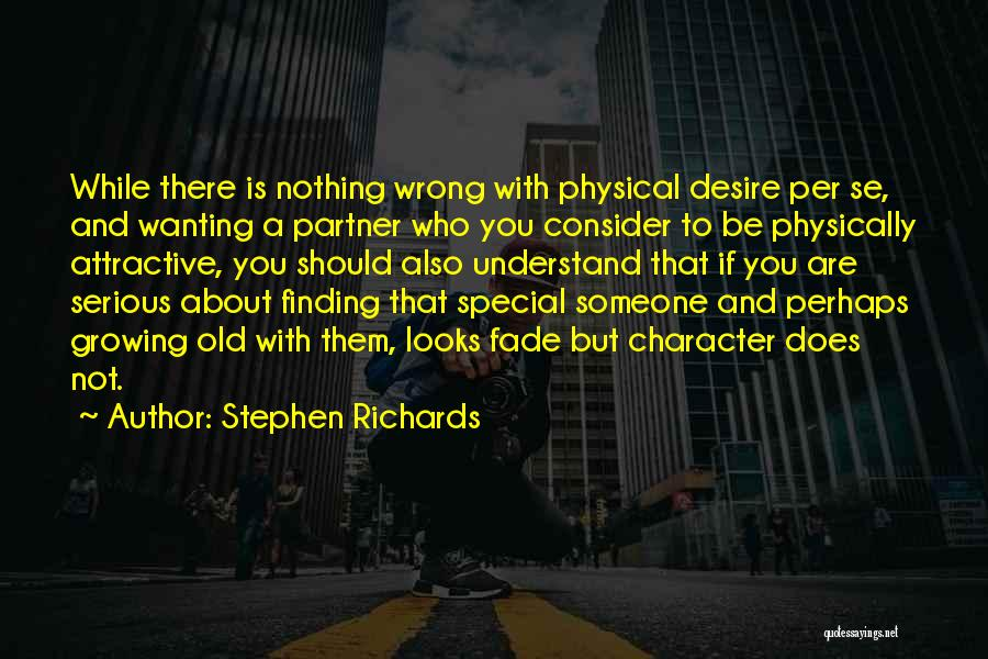 Growing Old With Someone Quotes By Stephen Richards