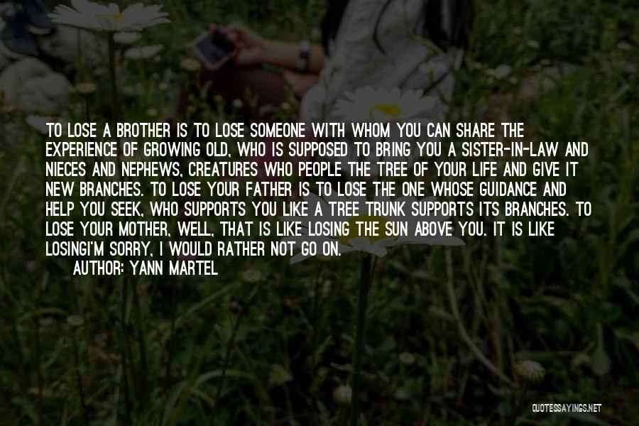 Growing Old With Someone Quotes By Yann Martel