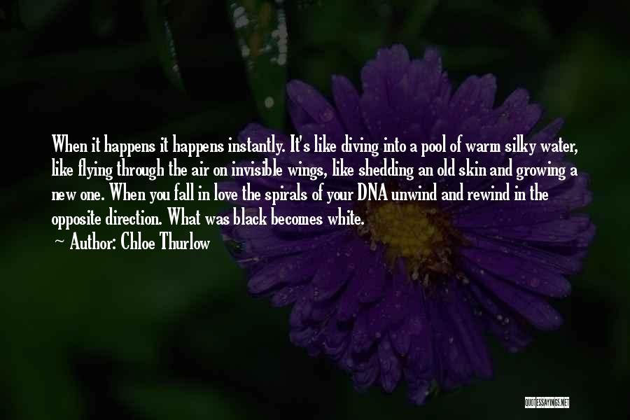 Growing Old With Your Love Quotes By Chloe Thurlow