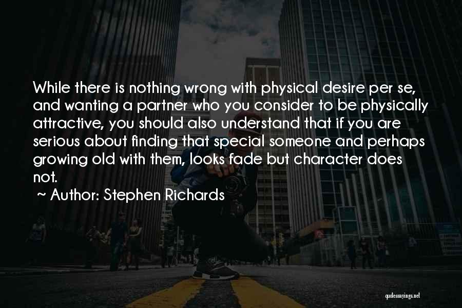 Growing Old With Your Love Quotes By Stephen Richards