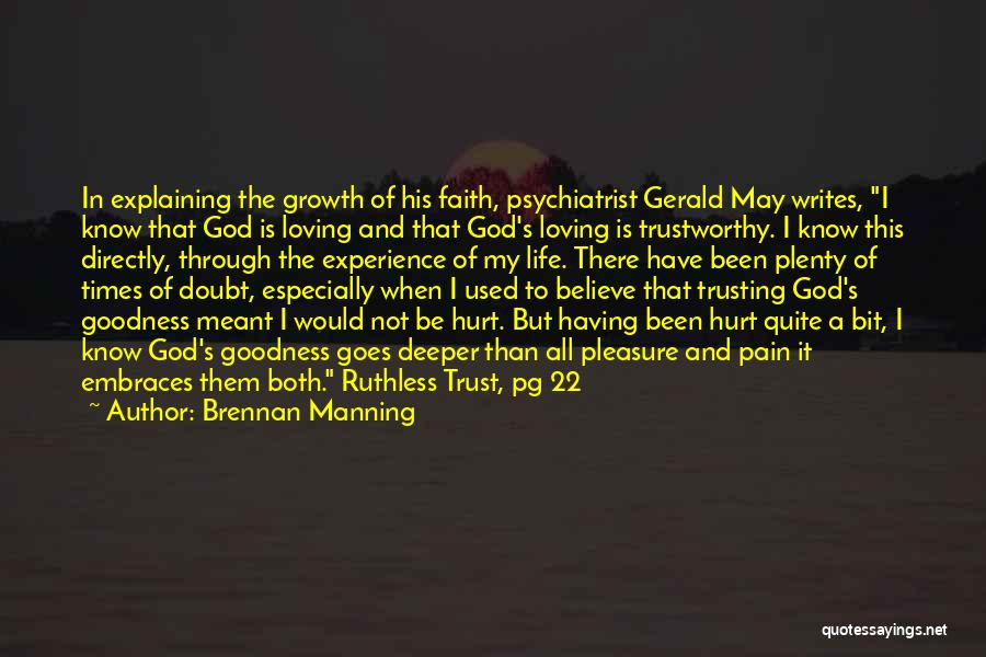 Growth Through Pain Quotes By Brennan Manning