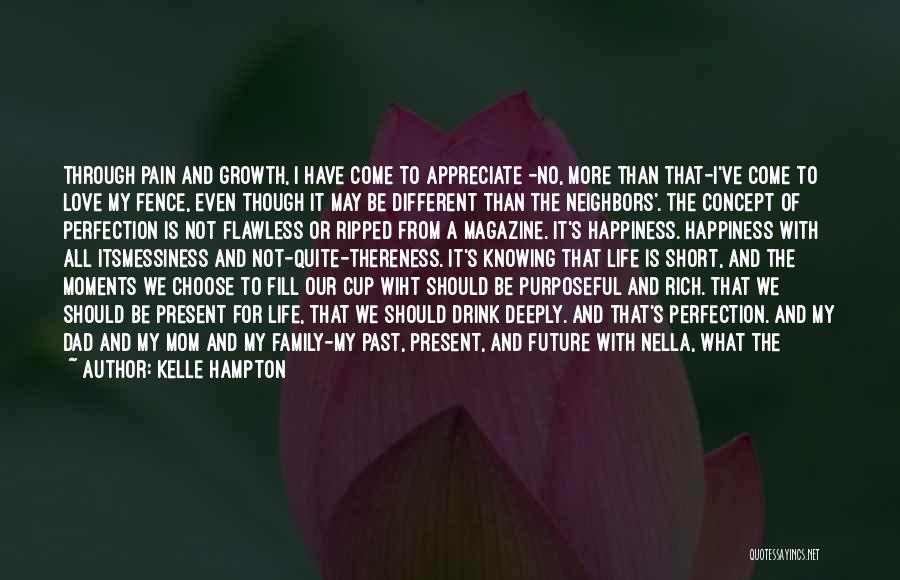 Growth Through Pain Quotes By Kelle Hampton