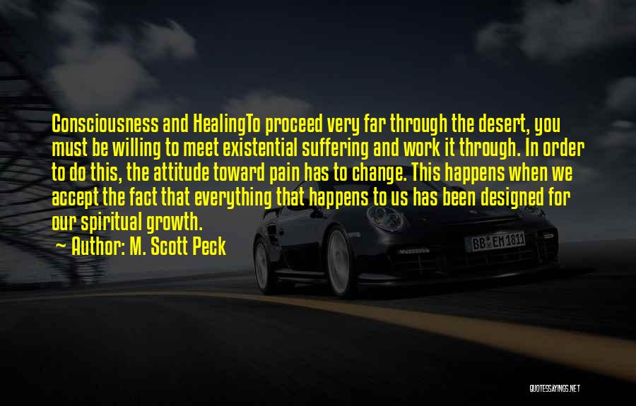 Growth Through Pain Quotes By M. Scott Peck