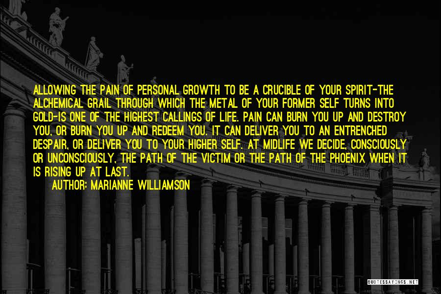 Growth Through Pain Quotes By Marianne Williamson