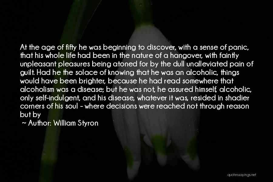 Growth Through Pain Quotes By William Styron