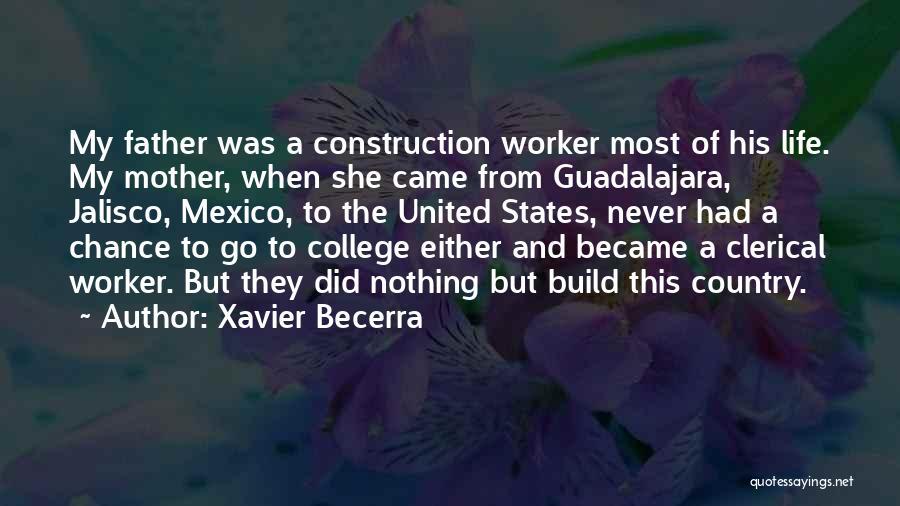 Guadalajara Quotes By Xavier Becerra