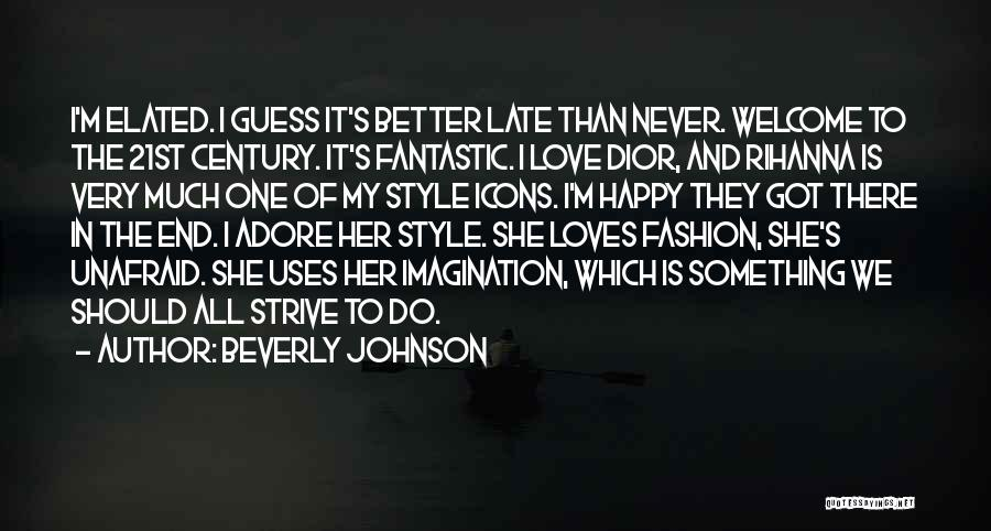 Guess Who Loves You Quotes By Beverly Johnson