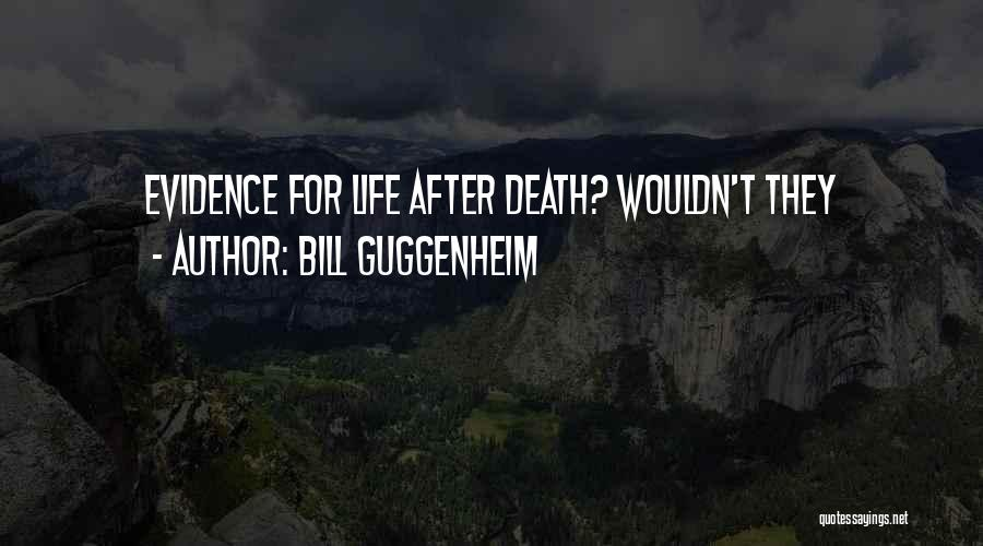 Guggenheim Quotes By Bill Guggenheim