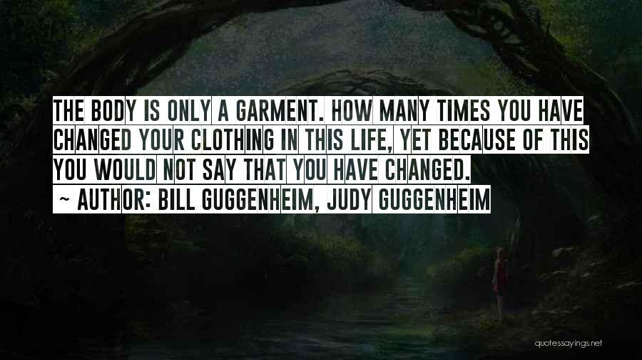 Guggenheim Quotes By Bill Guggenheim, Judy Guggenheim