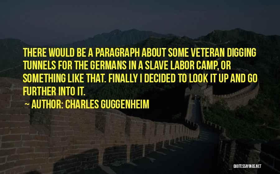 Guggenheim Quotes By Charles Guggenheim