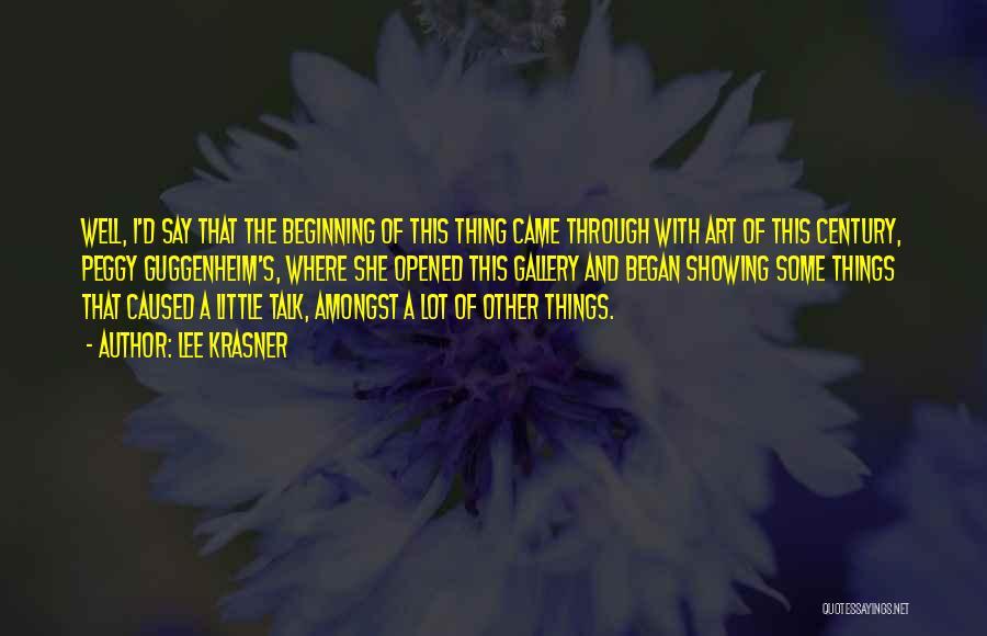 Guggenheim Quotes By Lee Krasner