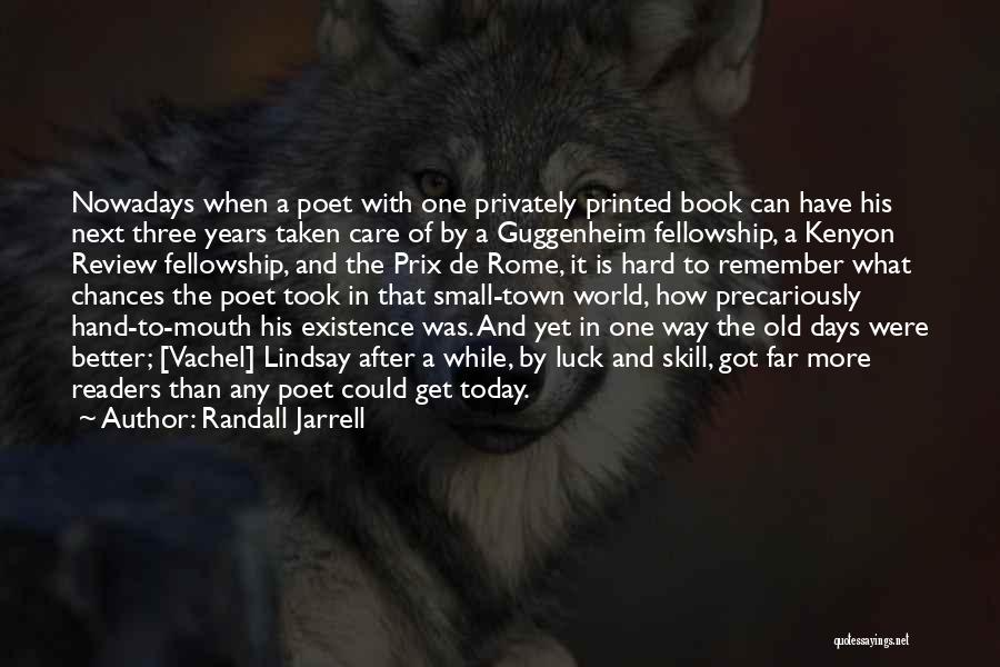 Guggenheim Quotes By Randall Jarrell