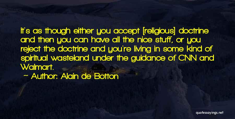 Guidance Of God Quotes By Alain De Botton