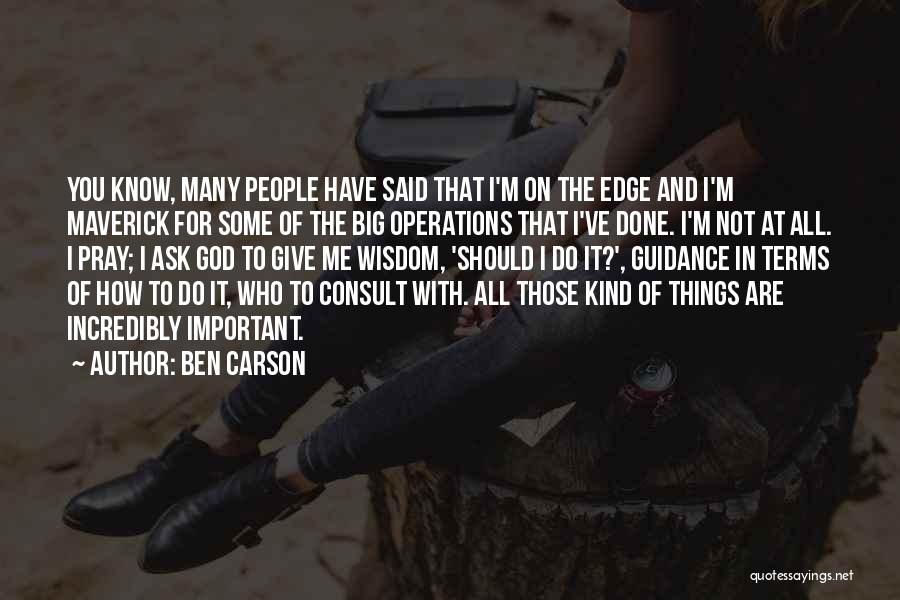 Guidance Of God Quotes By Ben Carson