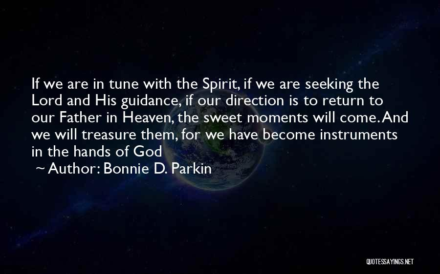 Guidance Of God Quotes By Bonnie D. Parkin